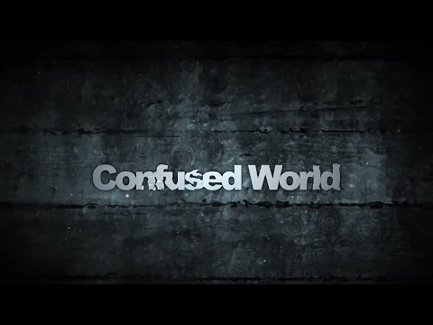 CONFUSED WORLD - Multiple Award Winning Short Film