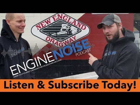 Burnout City - Engine Noise Podcast @ New England Dragway!