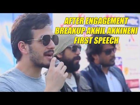 After Engagement Breakup Akhil Akkineni First Speech
