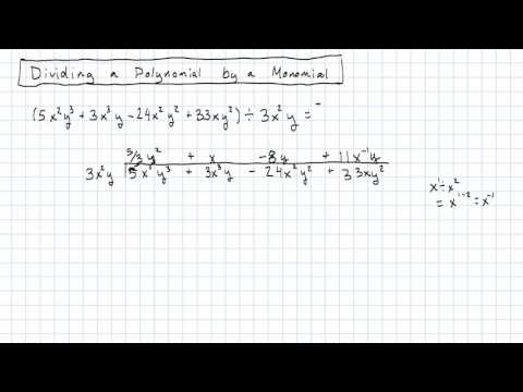 2.4a.3 - Dividing a Polynomial by a Monomial