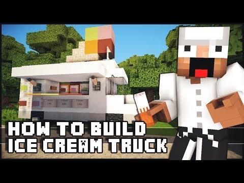► Minecraft : How to Make - Ice Cream Truck