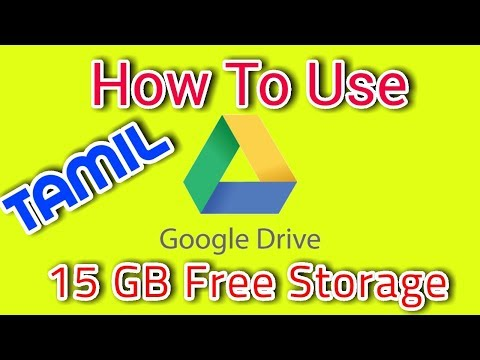 How to Use Google Drive in Tamil | 15GB Free of Storage