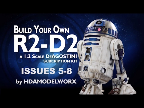 STAR WARS: Build Your Own 1:2 Scale R2-D2 From DeAgostini Issues 5-8 By HDAmodelworx