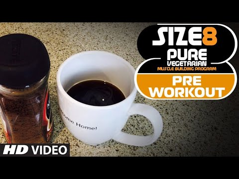 SIZE 8 - Pre Workout Drink (NO SUPPLEMENT) | Pure Vegetarian Muscle Building Program by Guru Mann