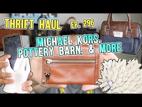 MICHAEL KORS, POTTERY BARN, & MORE   THRIFT HAUL EP. 296