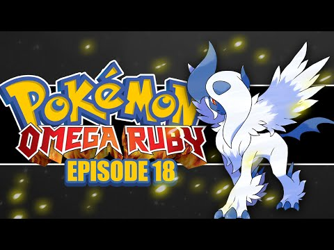 Pokémon Omega Ruby and Alpha Sapphire Lets Play! #18 MEGA ABSOL!
