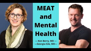 Dr Georgia Ede and Dr Berry Discuss MEAT & Mental Health