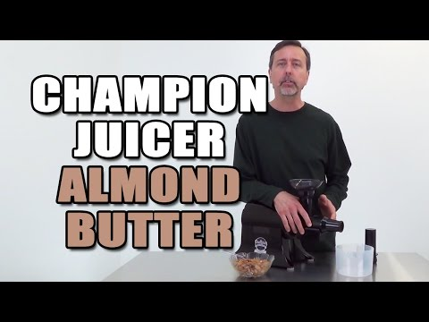 Champion Juicer Almond Butter