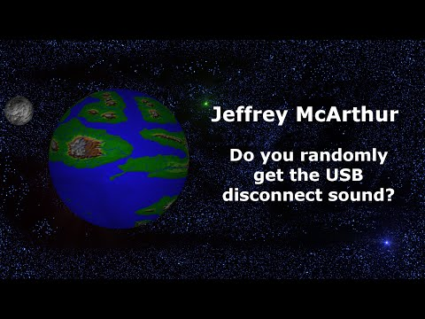 Do you randomly get the USB disconnect sound?