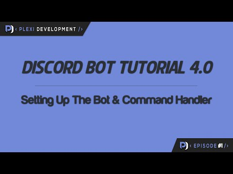 Discord Bot Tutorial: Setting Up The Bot & Command Handler [ep. 1]