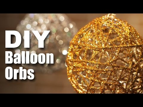 How to make DIY Balloon Orbs