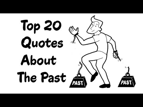 Top 20 Quotes About Past