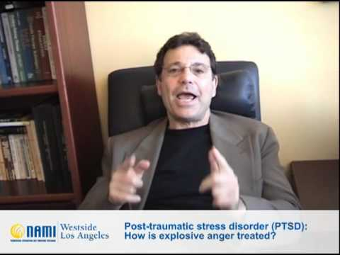 PTSD: How does Explosive Anger play into PTSD and what is the treatment?