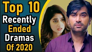 Top 10 Recently Ended Dramas of 2020 || Pak Drama TV || Blockbuster Recently Ended Dramas of 2020