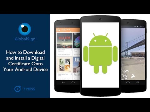 How to Download and Install a Digital Certificate Onto Your Android