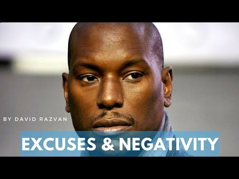 EXCUSES & NEGATIVITY -MOTIVATIONAL VIDEO with  Tyrese Gibson