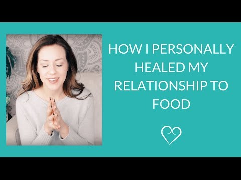 How I Personally Healed My Relationship to Food