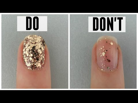 HOW TO APPLY GLITTER NAIL POLISH - DO's and DONT's