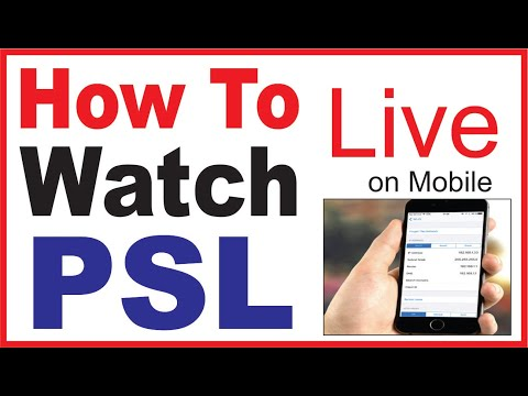 How To Watch PSL 2018 Streaming Live on Mobile