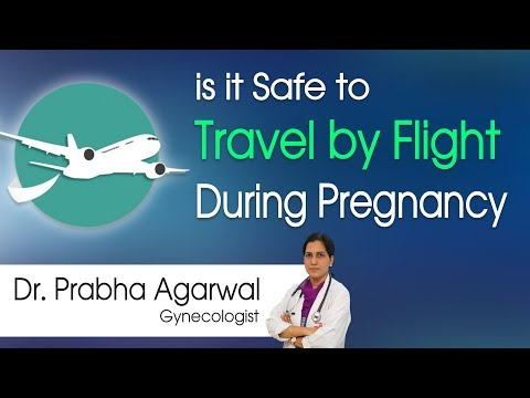 Hi9   Is It Safe to Travel by Flight During Pregnancy ? - Dr. Prabha Agarwal, Gynecologist