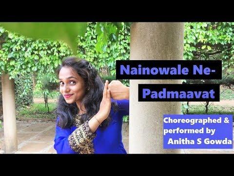 Nainowale Ne | Dance Cover by ANITHA | Padmaavat: Deepika Padukone | Shahid Kapoor | Ranveer Singh