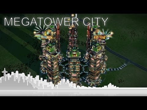SimCity Cities of Tomorrow - How to build a Megatower only city