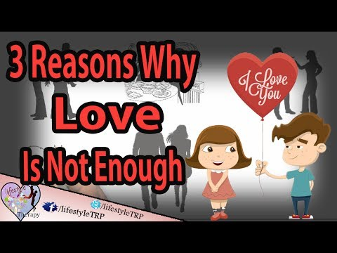 3 Reasons Why Love Is Not Enough for a perfect relationship | animated video