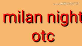 MILAN NIGHT 28/02/2019 OTC WITH TRICKS - PakVim net HD