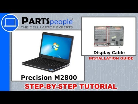 Dell Precision M2800 (P29F001) Display Cable How-To Video Tutorials