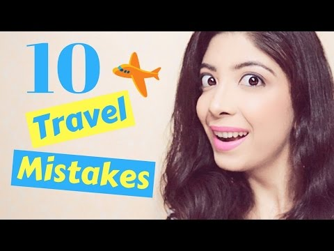 10 Travel Mistakes & how to avoid them while flying   Airport & Airplane Travel Tips