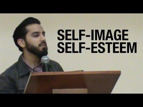 Self Esteem and Self Image - Saad Tasleem