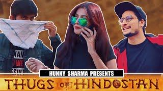 Thugs of hindustaan || Hunny sharma