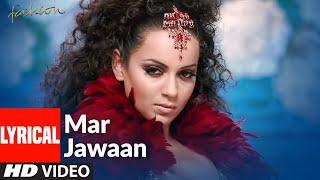 Mar Jawaan Lyrical | Fashion | Priyanka Chopra, Kangna Ranawat | Shruti Pathak, Salim Merchant
