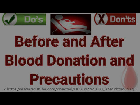 Do's and Dont's Before and After blood donation ; Precautions