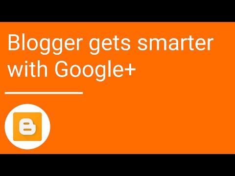Blogger gets smarter with Google+