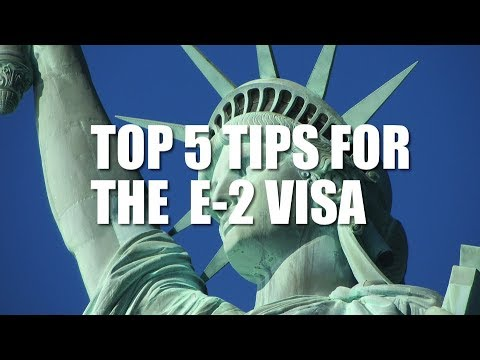 Top 5 Tips for E-2 Visa Approval -  Avoiding Marginality