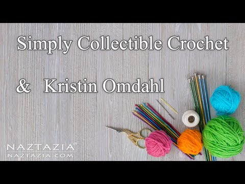 Showcase on Simply Collectible Crochet and Kristin Omdahl