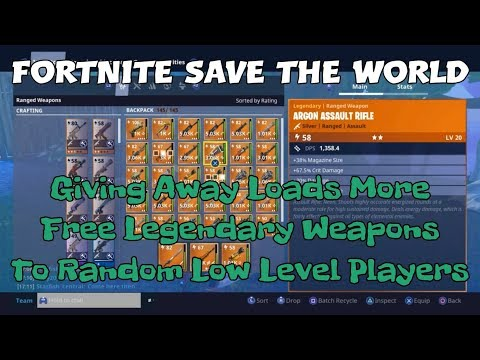 18) Fortnite Save The World Giving Away Loads More Free Legendary Weapons To Random Low Level Player