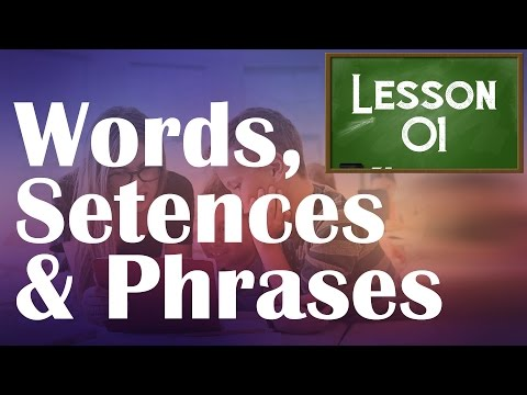 Quick Intro to Words, Sentences, Phrases, Clauses | What is Phrase and Clauses - English Lesson 1