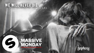 Tony Junior & Lil Texas – We Will Never Die (Official Audio)