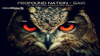Profound Nation - Gari (Xerophytic Soul, MoBlack Final Touch Mix)