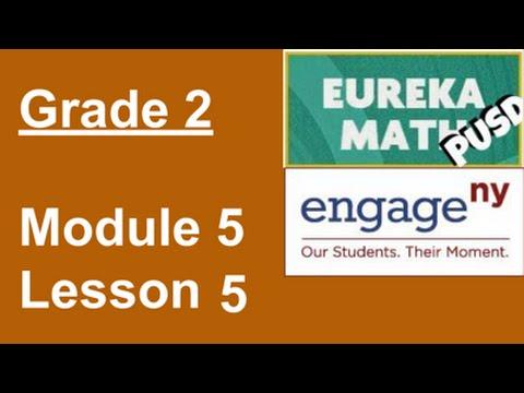 EngageNY/Eureka Math Grade 2 Module 5 Lesson 5