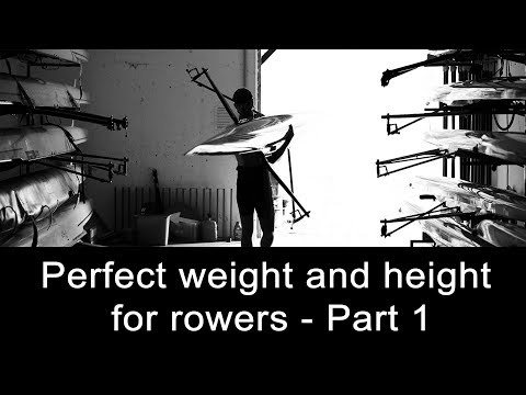 The perfect weight and height for rowers - part 1