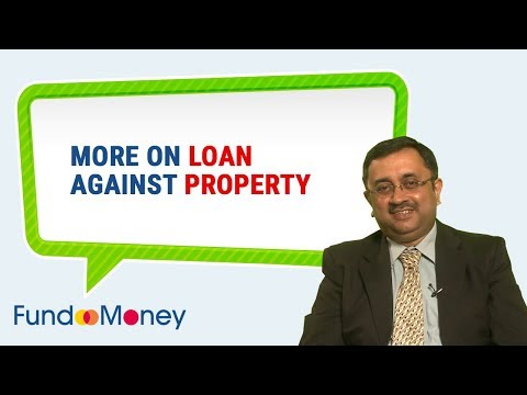 More On Loan Against Property