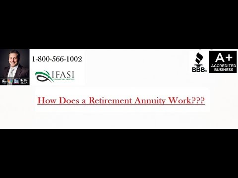 How Does a Retirement Annuity Work - Does a Retirement Annuity Work