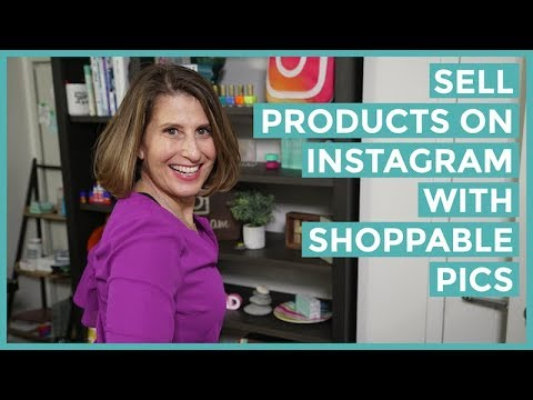 How to Sell Products on Instagram with Shoppable Pictures