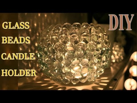 HOW TO MAKE GLASS BEADS CANDLE HOLDER DIY on Budget IDEA