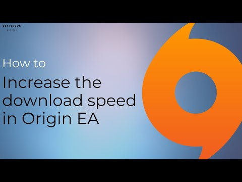 How to increase the download speed in Origin EA