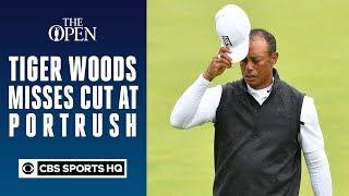 Tiger Woods misses cut at Portrush | 148th Open CHampionship | CBS Sports HQ