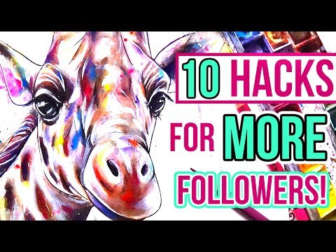 10 Artist Hacks For Gaining MORE Followers!